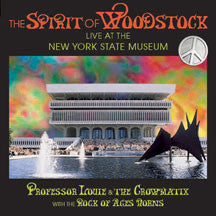 Professor Louie & The Crowmatix - The Spirit Of Woodstock (CD)