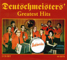 Deutschmeisters - Greatest Hits (CD)
