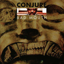 Conjure - Bad Mouth (CD)