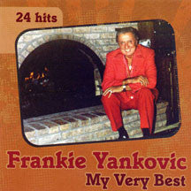 Frankie Yankovic - My Very Best (CD)