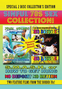 Sinful 70s Sex Collection: S.M.A.S.H. Or How To Get Hung/No Depost No Return (DVD)