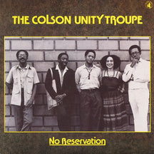 Colson Unity Troup - No Reservation (CD)
