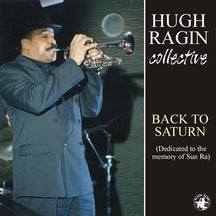 Hugh Ragin - Back To Saturn (CD)