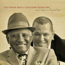 Luis Frank Arias and Guillermo Rubalcaba  - Noches Cubanas En El Cafe Del Mar (CD)
