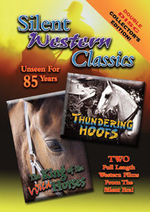 Silent Western Classics Double Feature: Thundering Hoofs/The King Of The Wild Horses (DVD)