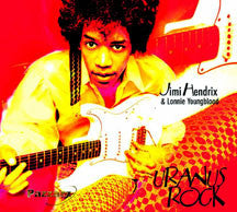 Jimi & Lonnie Youngblood Hendrix - Uranus Rock (CD)