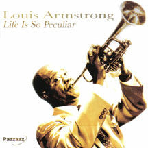 Louis Armstrong - Life Is So Peculiar (CD)