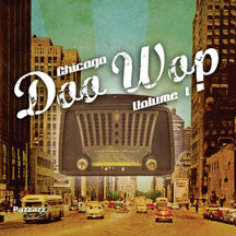 Chicago Doo Wop Volume 1 (CD)