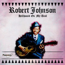 Robert Johnson - Hellhound On My Trail (CD)