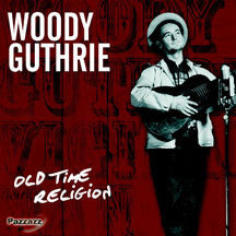 Woody Guthrie - Old Time Religion (CD)