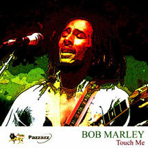 Bob Marley - Touch Me (CD)