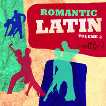 Romantic Latin Vol. 2 (CD)
