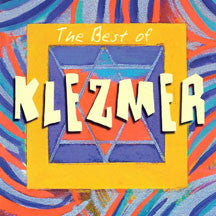 Callie Kalogerson And Her Klezmasters Orchestra - The Best Of Klezmer (CD)