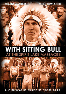 With Sitting Bull At The Spirit Lake Massacre (DVD)
