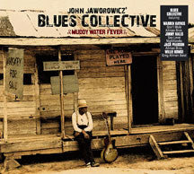 John Jaworowicz Blues Collecti - Muddy Water Fever (CD)