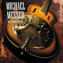 Michae Messer - National Avenue (CD)