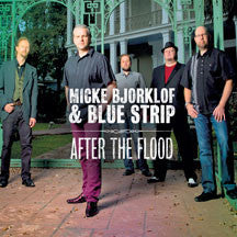 Micke & The Blue Str Bjorklof - After the Flood (CD)
