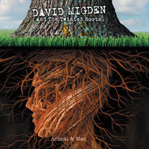 David Migden And The Twisted Roots - Animal And Man (CD)