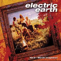 Electric Earth - Vol. II: Words Unspoken (CD)