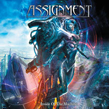 Assignment - Inside Of The Machine (CD)