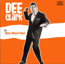 Dee Clark - Dee Clark + How About That  + 4 Bonus Tracks (CD)
