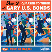 Gary U.s. Bonds - Dance 'til Quarter To Three + Twist Up Calypso + 7 Bonus Tracks (CD)