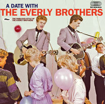 Everly Brothers - A Date With The Everly Brothers + The Fabulous Style Of The Everly Bothers + 6 Bonus Track (CD)