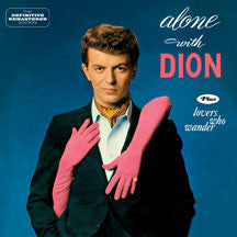 Dion - Alone With Dion + Lovers Who Wander + 6 Bonus Tracks (CD)