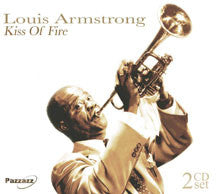 Louis Armstrong - Kiss Of Fire (CD)
