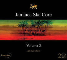 Jamaica Ska Core Volume 3 (CD)