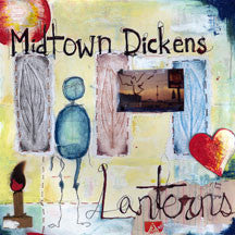 Midtown Dickens - Lanterns (VINYL ALBUM)