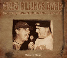 Greg Billings Band Feat. Brian Johnson (AC/DC) - Midnite Hour (CD)