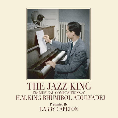 Larry Carlton - The Jazz King: The Musical Compositions Of H.M. King Bhumibol Adulyadej (CD)