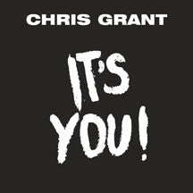 Chris Grant - It's You Limited Edition 7 Inch Single (VINYL 7 INCH)