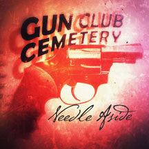 Gun Club Cemetery - Needle Aside 7 Inch Single (VINYL 7 INCH)