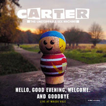 Carter The Unstoppable Sex Machine - Hello, Good Evening, Welcome. And Goodbye: Live At Maida Vale (CD)