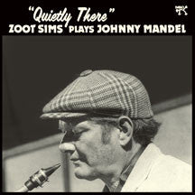 Zoot Sims - Quietly There: Zoot Sims Plays Johnny Mandel (VINYL ALBUM)