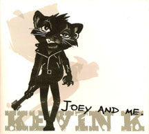 Kevin K - Joey And Me: Limited Edition (CD)