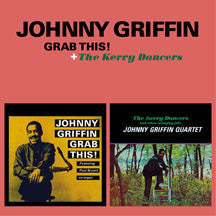 Johnny Griffin - Grab This! + The Kerry Dancers (CD)