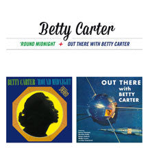 Betty Carter - Around Midnight + Out There With Betty Carter + 5 Bonus Tracks (CD)