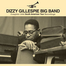 Dizzy (big Band) Gillespie - Complete 1956 South American Tour Recordings (CD)