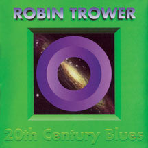Robin Trower - 20th Century Blues (CD)