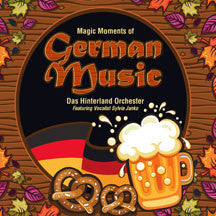 Sylvia Janko Das Hinterland Orchester - Magic Moments Of German Music (CD/DVD)