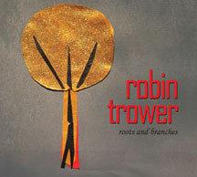 Robin Trower - Roots And Branches (CD)
