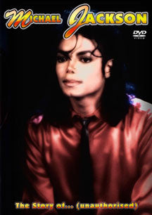 Michael Jackson - The Story Of: Unauthorised (DVD)