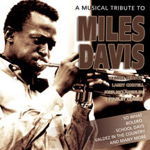 Musical Tribute To Miles Davis (CD)