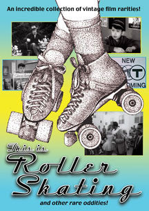 This Is Roller Skating And Other Odd Rarities (DVD)