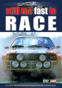 Still Too Fast To Race (DVD)