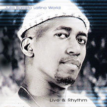 Julio Barreto - Live & Rhythm (CD)