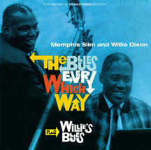 Slim, Memphis & Dixon, Willie - The Blues Every Which Way + Willie's Blues (CD)